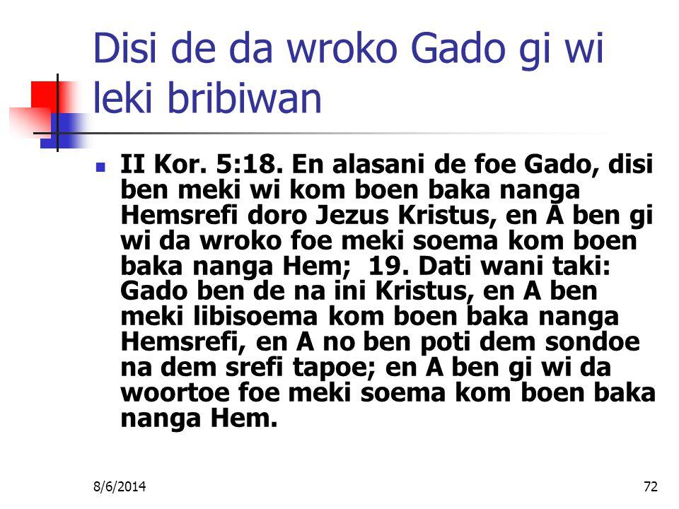 8/6/201472 Disi de da wroko Gado gi wi leki bribiwan II Kor.