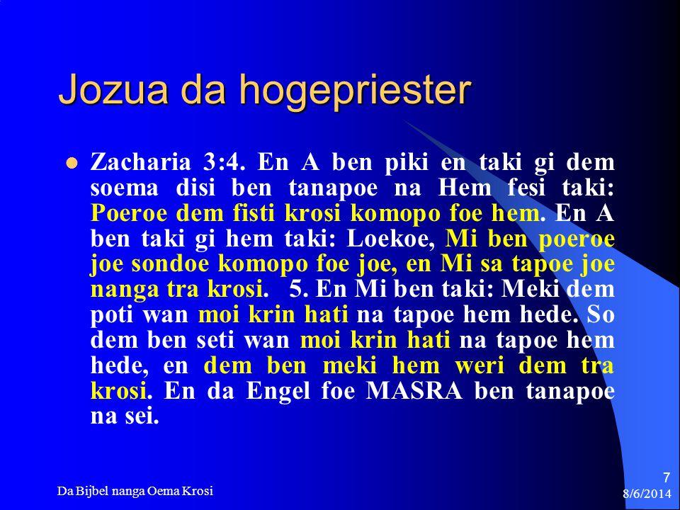 8/6/2014 Da Bijbel nanga Oema Krosi 58 No tron wan feanti foe Gado.
