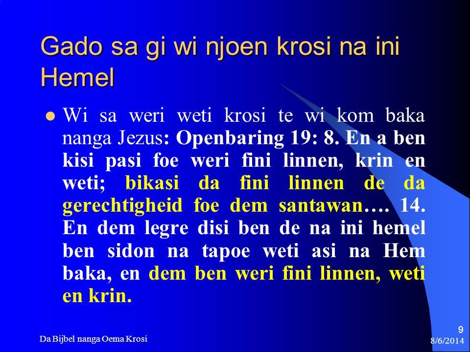 8/6/2014 Da Bijbel nanga Oema Krosi 70 Antwoord #2 F.