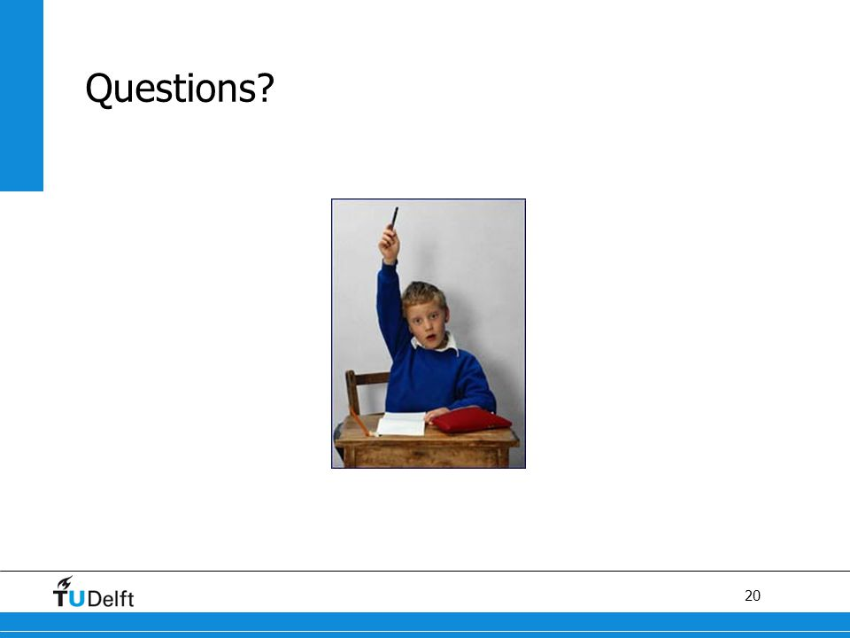 20 Questions?