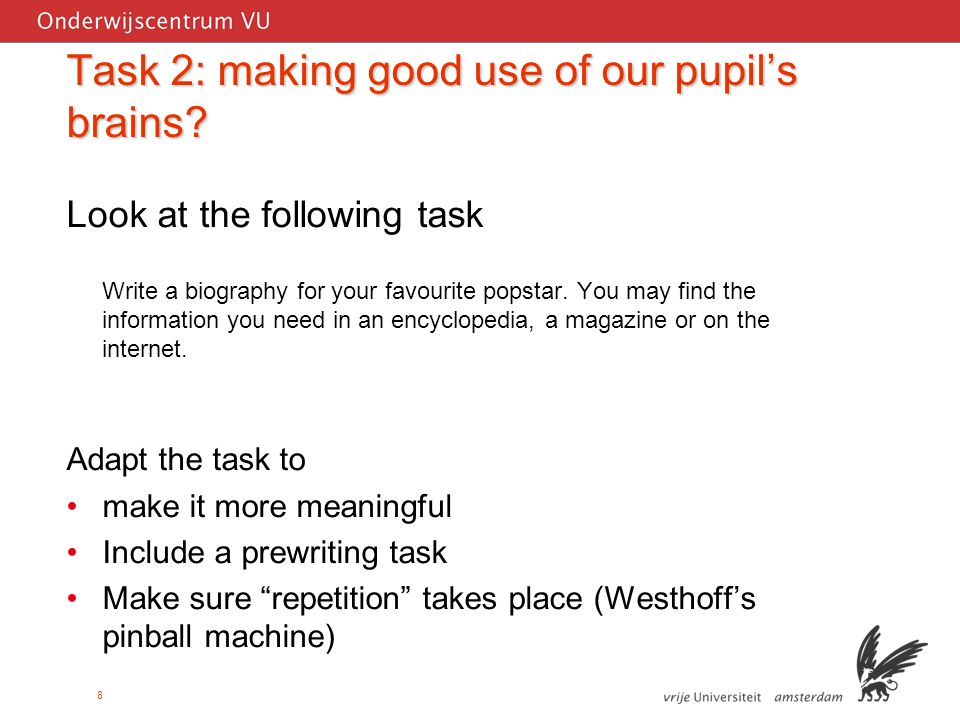 8 Task 2: making good use of our pupil's brains.