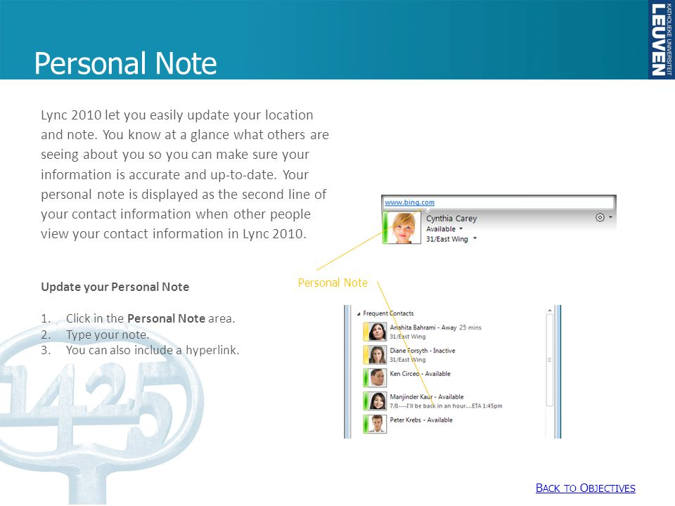 Personal Note Lync 2010 let you easily update your location and note.