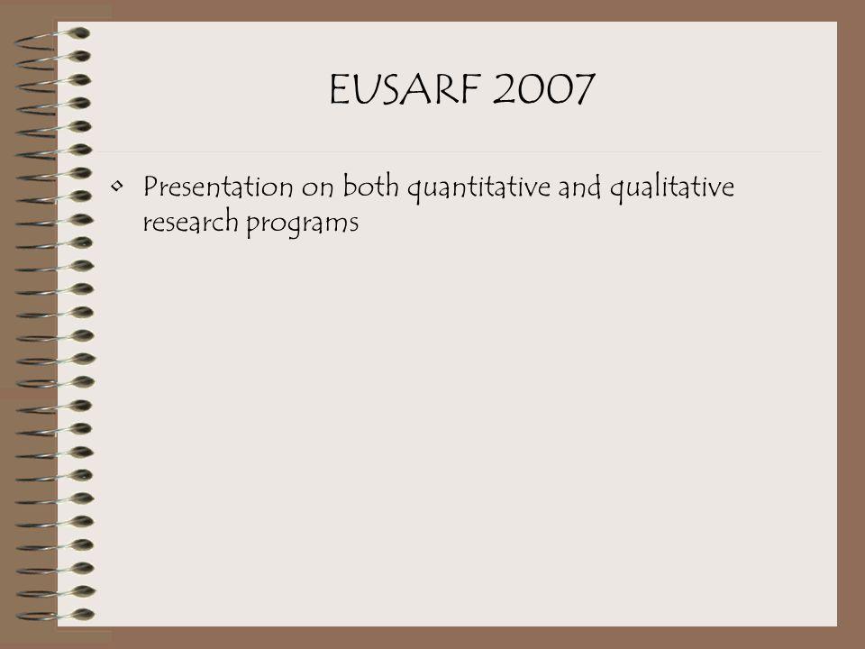 EUSARF 2007 Presentation on both quantitative and qualitative research programs