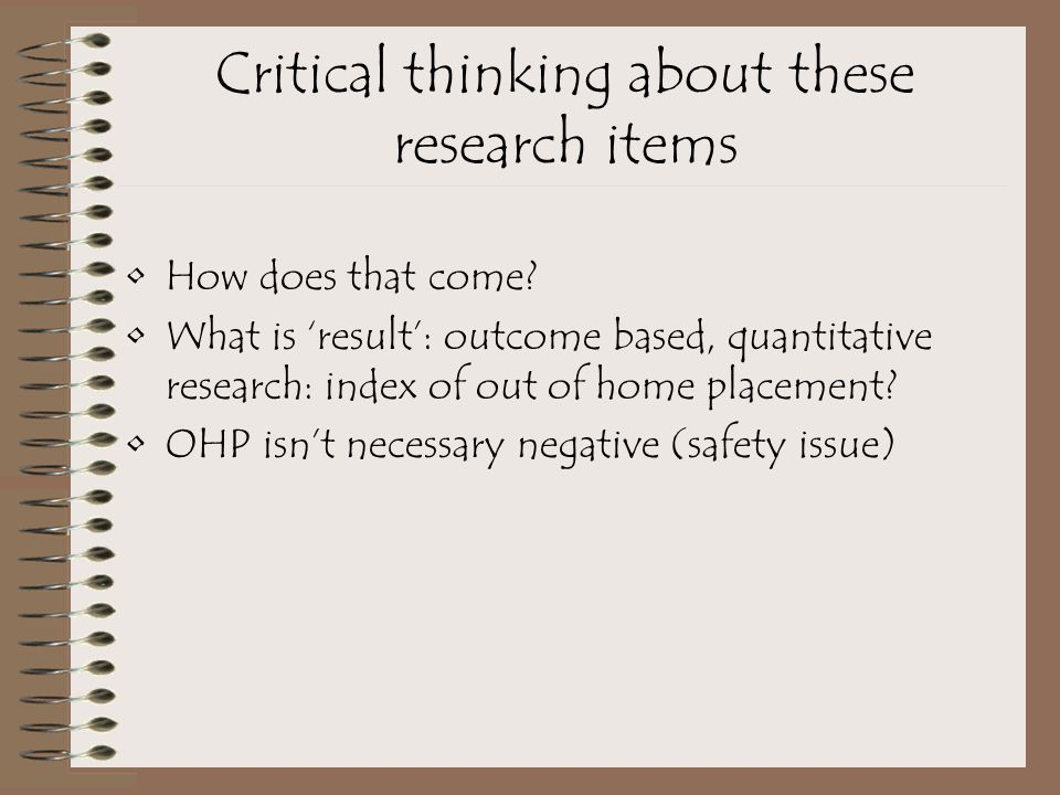 Critical thinking about these research items How does that come.