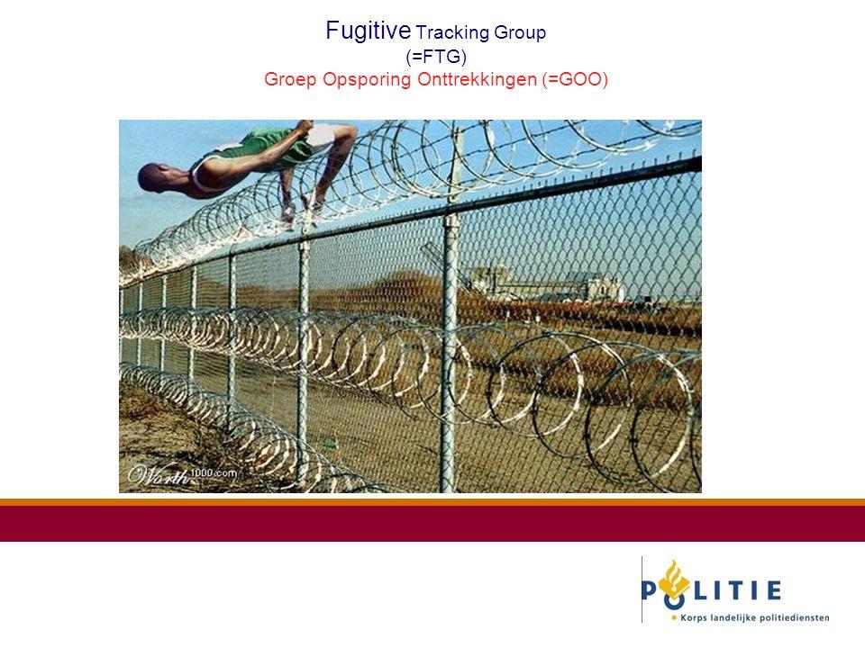 Fugitive Tracking Group (=FTG) Groep Opsporing Onttrekkingen (=GOO)