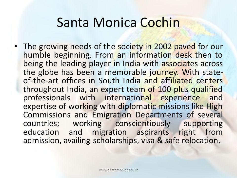 Santa Monica Regional Offices COCHIN Bio Arcade Building, Layam Road, Cochin.