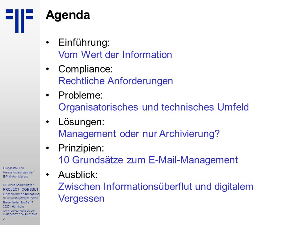 13 Grundsätze und Herausforderungen der E-Mail-Archivierung Dr.