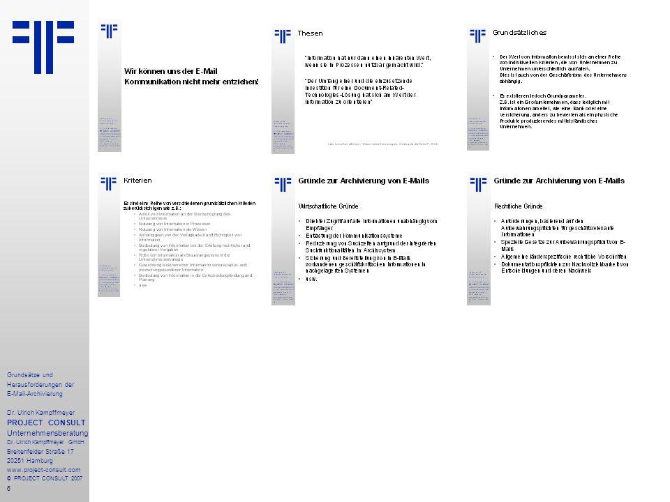 17 Grundsätze und Herausforderungen der E-Mail-Archivierung Dr.