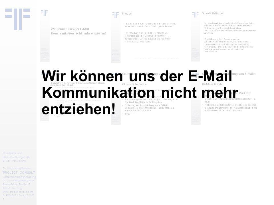 8 Grundsätze und Herausforderungen der E-Mail-Archivierung Dr.