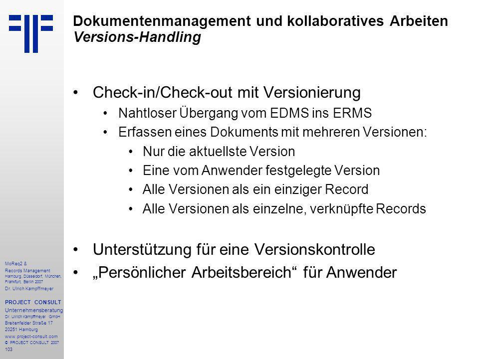 103 MoReq2 & Records Management Hamburg, Düsseldorf, München, Frankfurt, Berlin 2007 Dr.