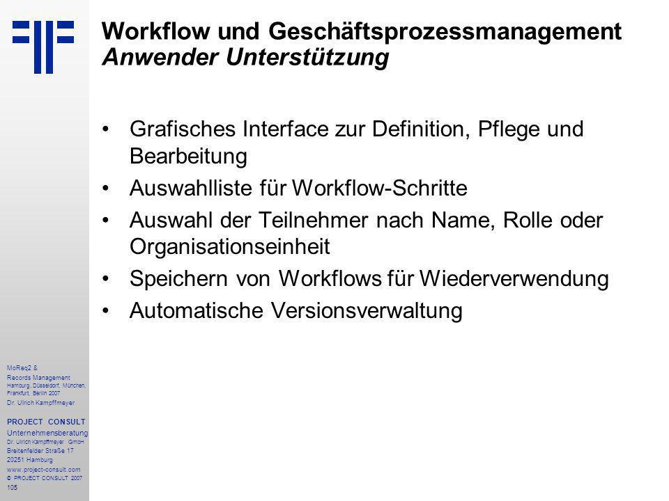 105 MoReq2 & Records Management Hamburg, Düsseldorf, München, Frankfurt, Berlin 2007 Dr.