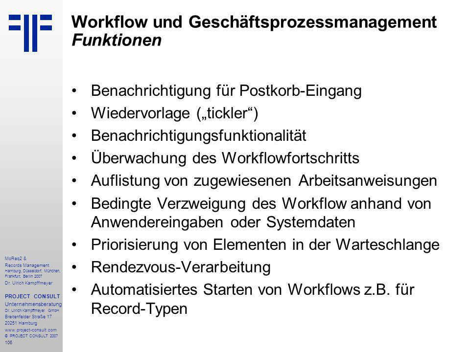 106 MoReq2 & Records Management Hamburg, Düsseldorf, München, Frankfurt, Berlin 2007 Dr.