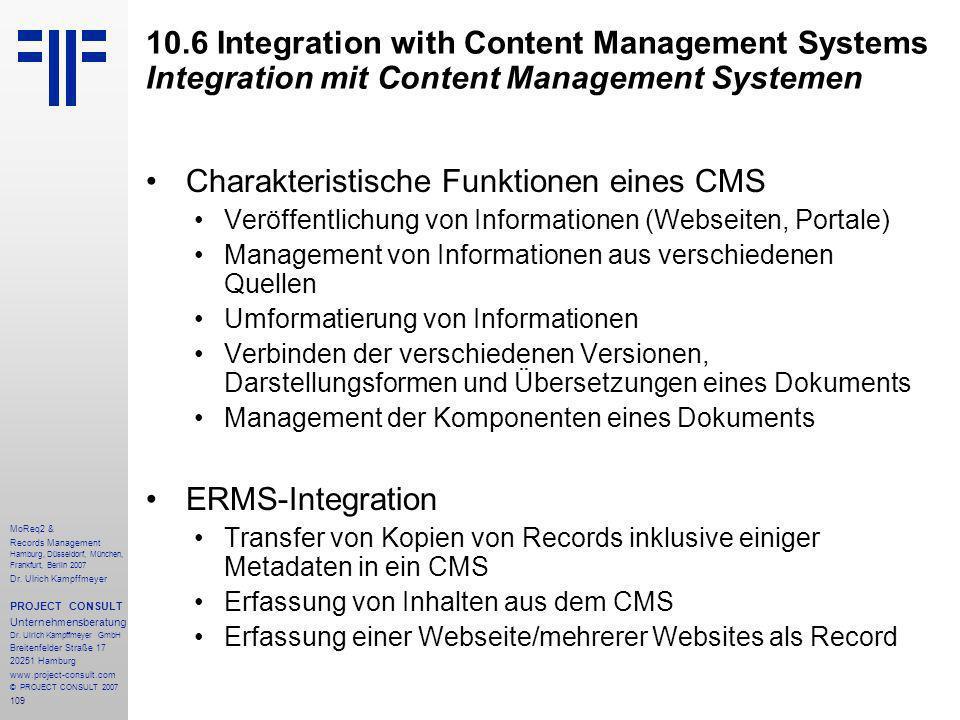 109 MoReq2 & Records Management Hamburg, Düsseldorf, München, Frankfurt, Berlin 2007 Dr.