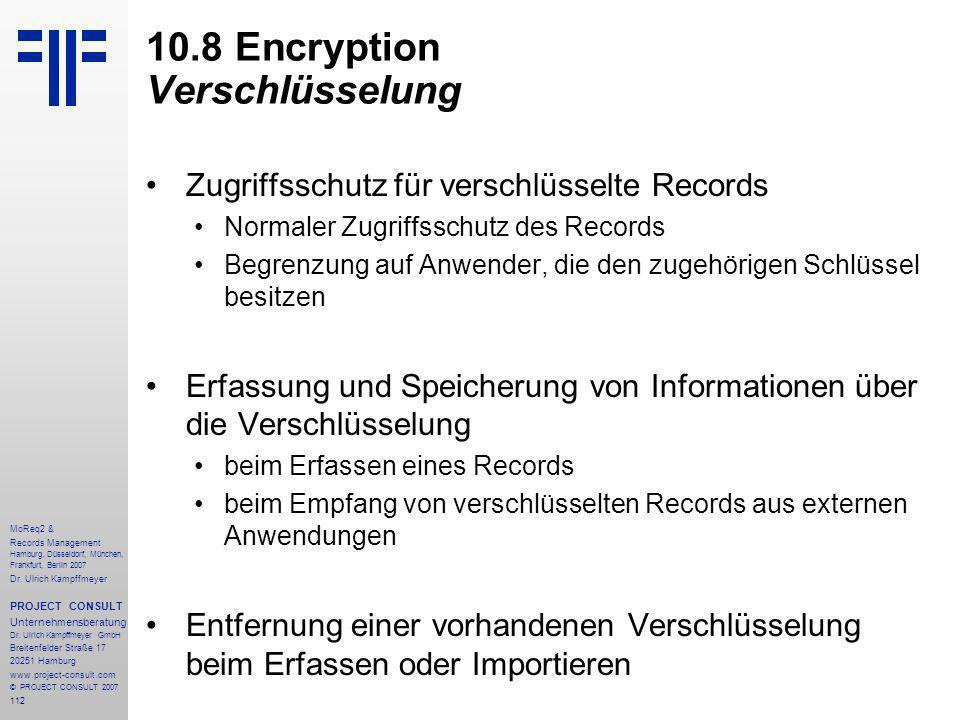 112 MoReq2 & Records Management Hamburg, Düsseldorf, München, Frankfurt, Berlin 2007 Dr.