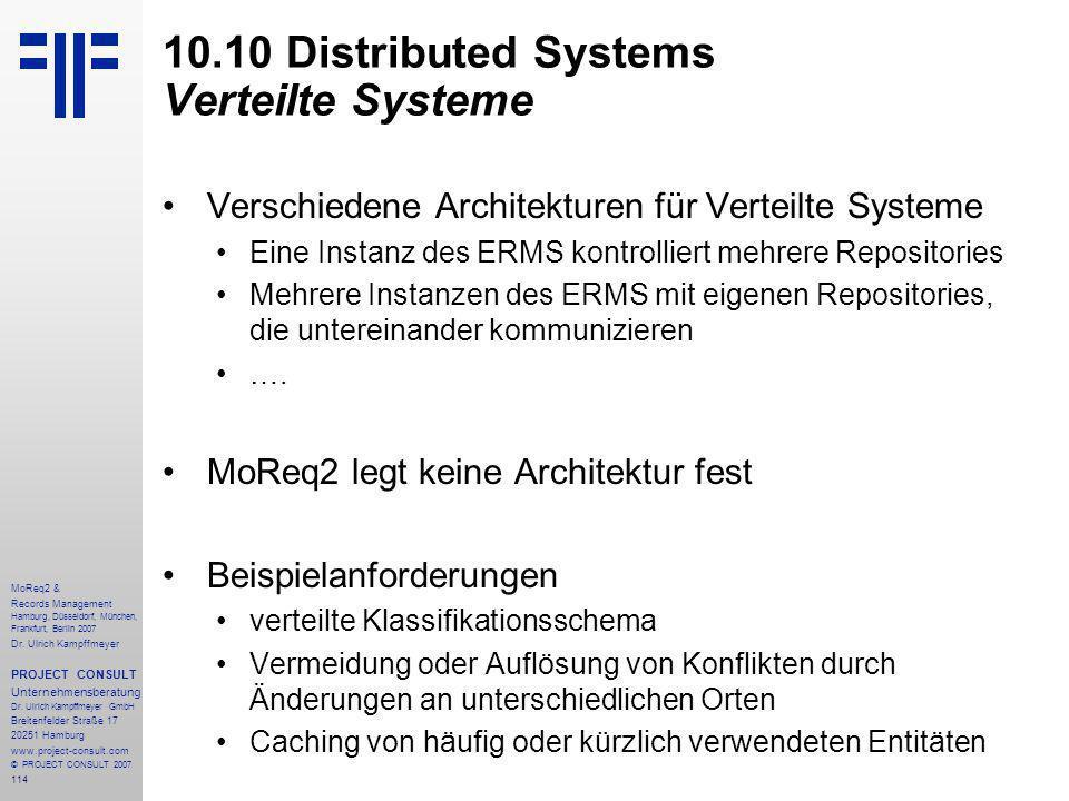 114 MoReq2 & Records Management Hamburg, Düsseldorf, München, Frankfurt, Berlin 2007 Dr.