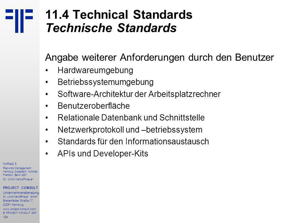 124 MoReq2 & Records Management Hamburg, Düsseldorf, München, Frankfurt, Berlin 2007 Dr.