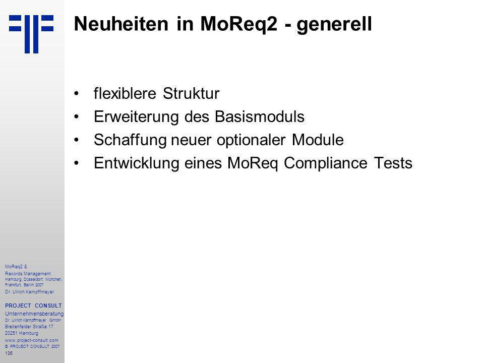 136 MoReq2 & Records Management Hamburg, Düsseldorf, München, Frankfurt, Berlin 2007 Dr.