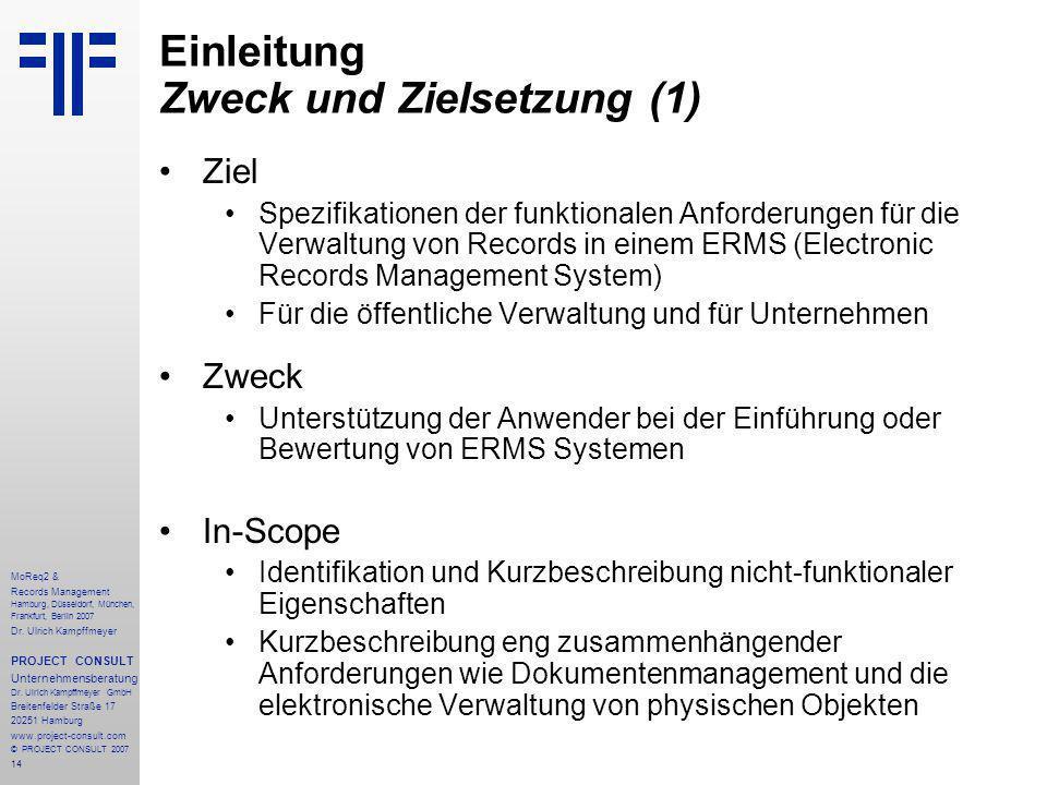 14 MoReq2 & Records Management Hamburg, Düsseldorf, München, Frankfurt, Berlin 2007 Dr.