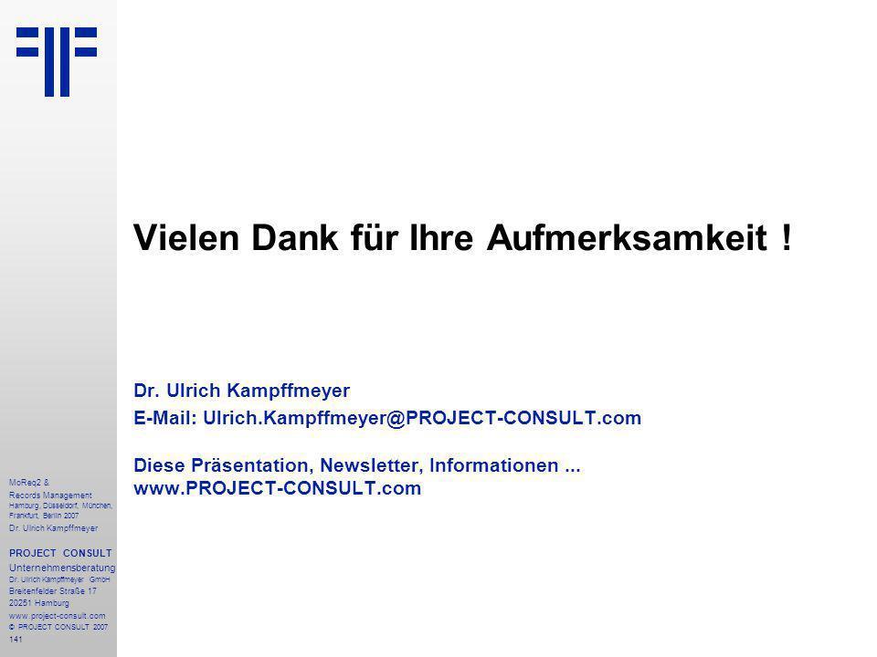 141 MoReq2 & Records Management Hamburg, Düsseldorf, München, Frankfurt, Berlin 2007 Dr.