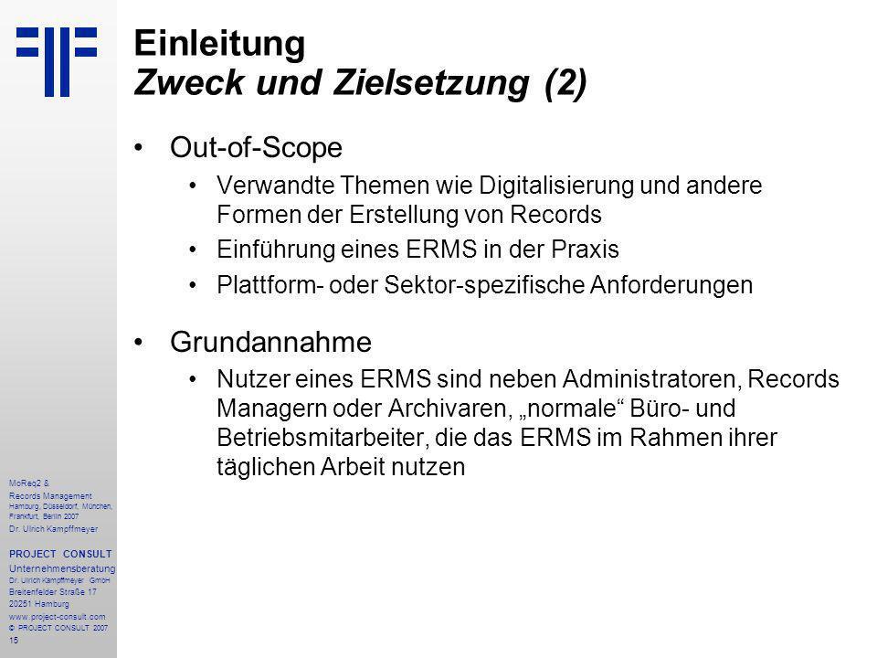 15 MoReq2 & Records Management Hamburg, Düsseldorf, München, Frankfurt, Berlin 2007 Dr.