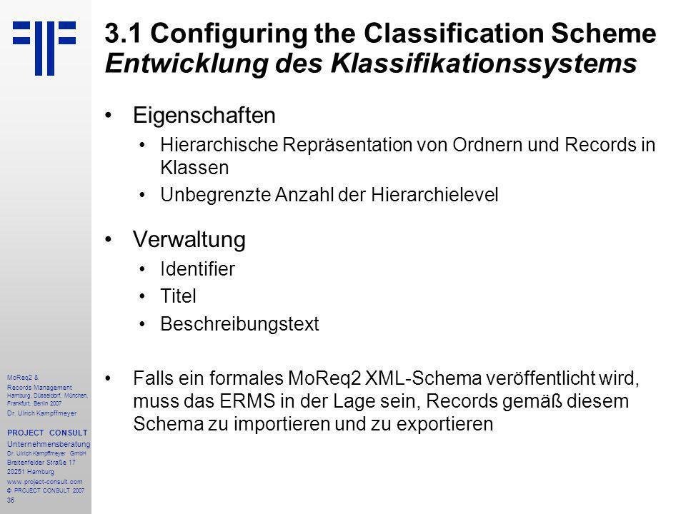 36 MoReq2 & Records Management Hamburg, Düsseldorf, München, Frankfurt, Berlin 2007 Dr.