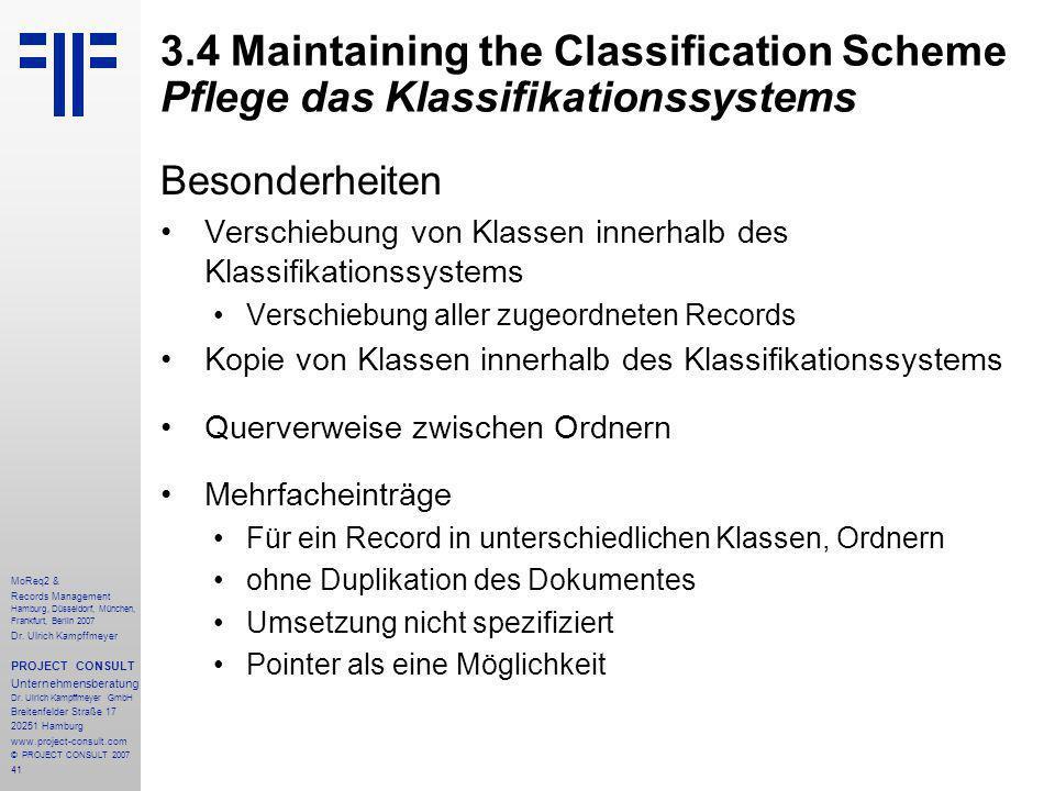 41 MoReq2 & Records Management Hamburg, Düsseldorf, München, Frankfurt, Berlin 2007 Dr.