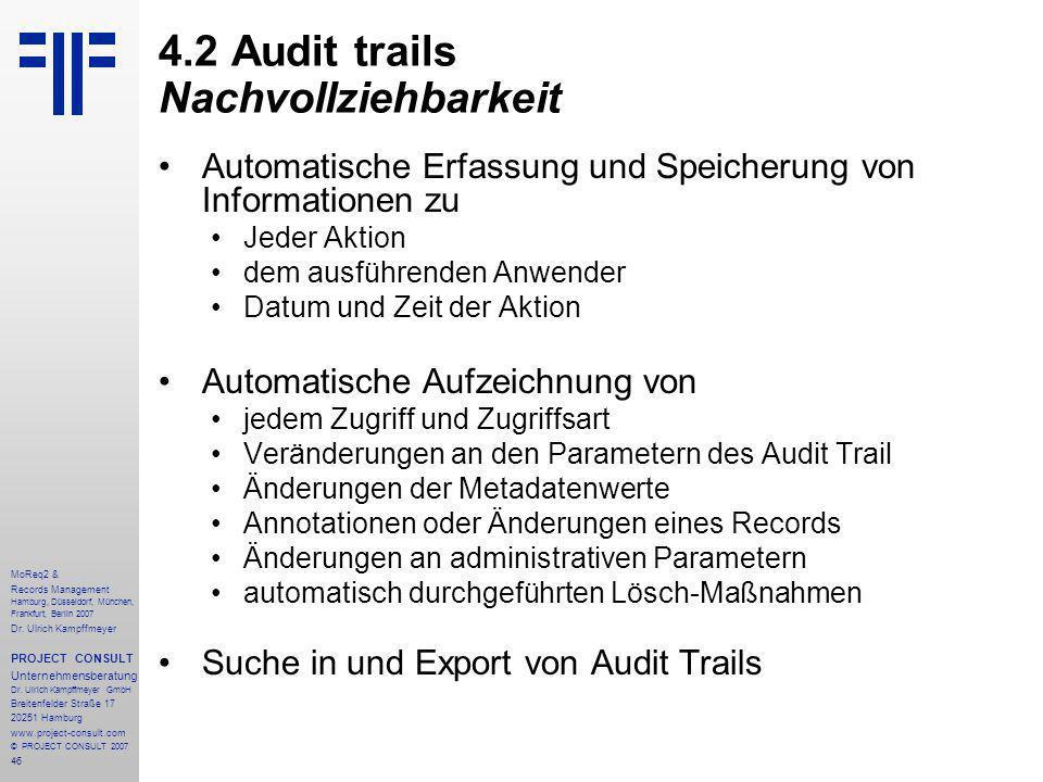 46 MoReq2 & Records Management Hamburg, Düsseldorf, München, Frankfurt, Berlin 2007 Dr.
