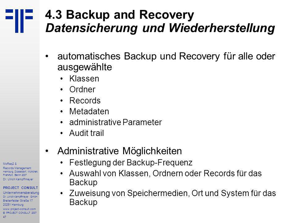 47 MoReq2 & Records Management Hamburg, Düsseldorf, München, Frankfurt, Berlin 2007 Dr.