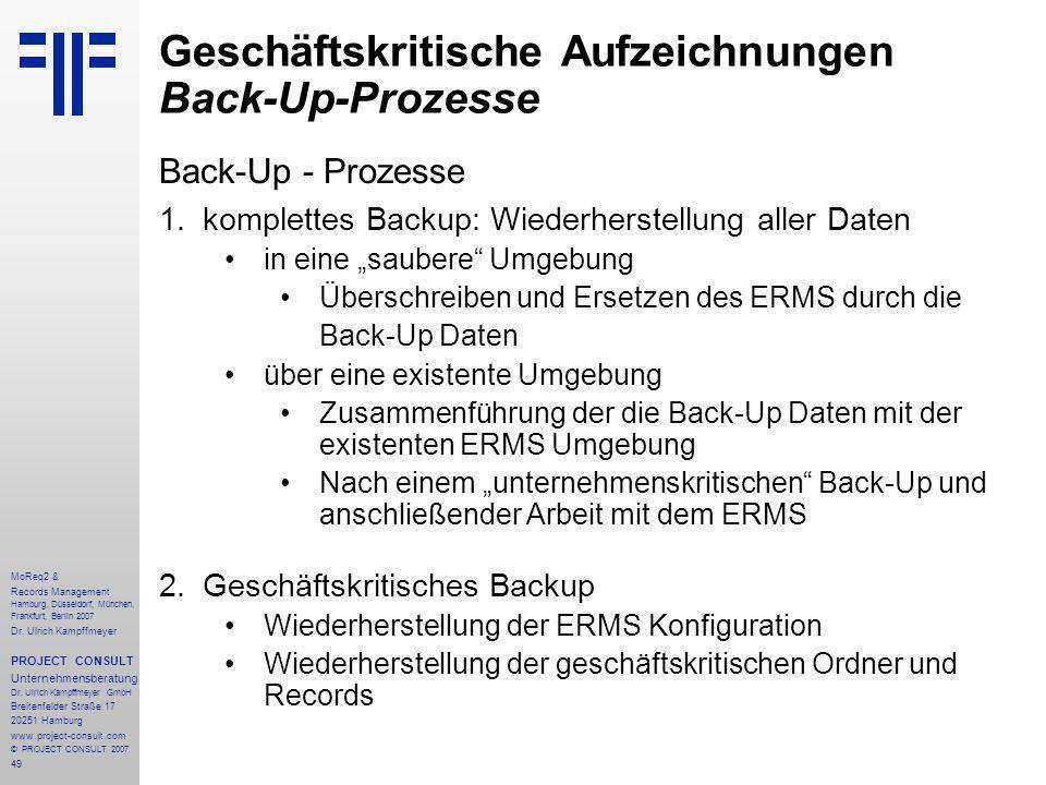 49 MoReq2 & Records Management Hamburg, Düsseldorf, München, Frankfurt, Berlin 2007 Dr.