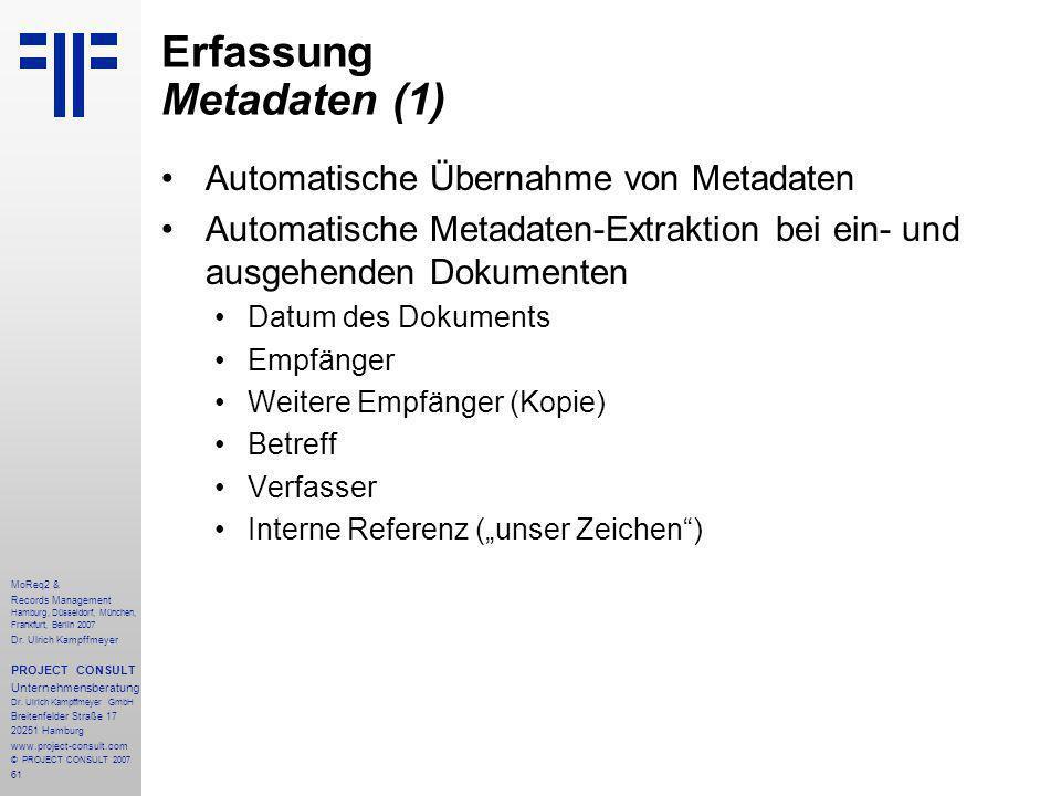 61 MoReq2 & Records Management Hamburg, Düsseldorf, München, Frankfurt, Berlin 2007 Dr.