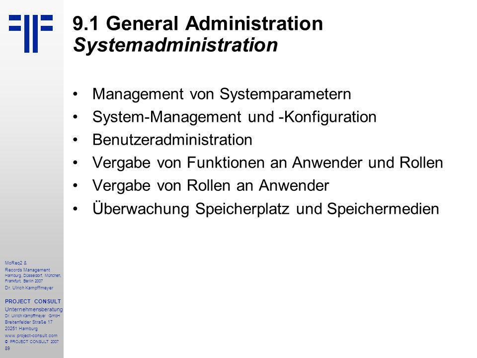 89 MoReq2 & Records Management Hamburg, Düsseldorf, München, Frankfurt, Berlin 2007 Dr.