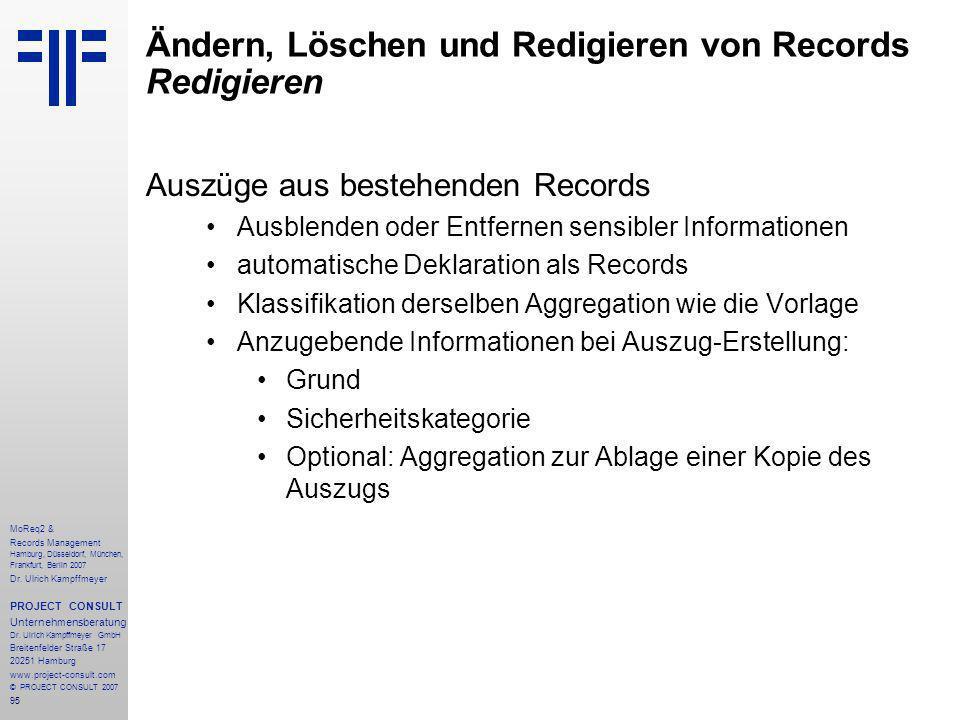 95 MoReq2 & Records Management Hamburg, Düsseldorf, München, Frankfurt, Berlin 2007 Dr.