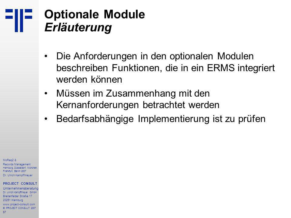 97 MoReq2 & Records Management Hamburg, Düsseldorf, München, Frankfurt, Berlin 2007 Dr.