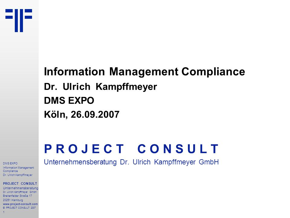 1 DMS EXPO Information Management Compliance Dr.