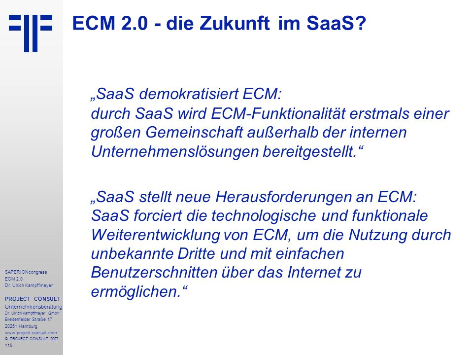 115 SAPERIONcongress ECM 2.0 Dr.Ulrich Kampffmeyer PROJECT CONSULT Unternehmensberatung Dr.