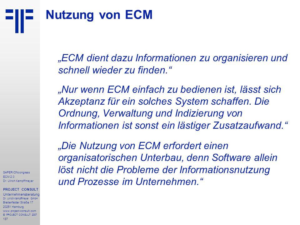 137 SAPERIONcongress ECM 2.0 Dr.Ulrich Kampffmeyer PROJECT CONSULT Unternehmensberatung Dr.