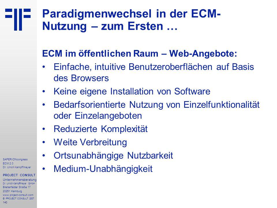 140 SAPERIONcongress ECM 2.0 Dr.Ulrich Kampffmeyer PROJECT CONSULT Unternehmensberatung Dr.