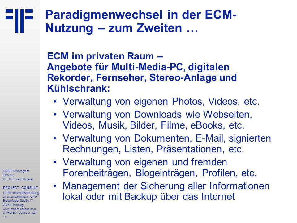 141 SAPERIONcongress ECM 2.0 Dr.Ulrich Kampffmeyer PROJECT CONSULT Unternehmensberatung Dr.
