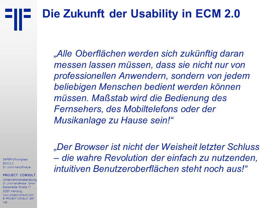 143 SAPERIONcongress ECM 2.0 Dr.Ulrich Kampffmeyer PROJECT CONSULT Unternehmensberatung Dr.