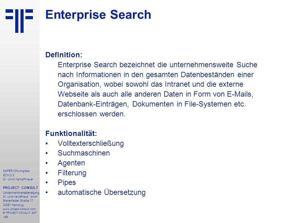 149 SAPERIONcongress ECM 2.0 Dr.Ulrich Kampffmeyer PROJECT CONSULT Unternehmensberatung Dr.