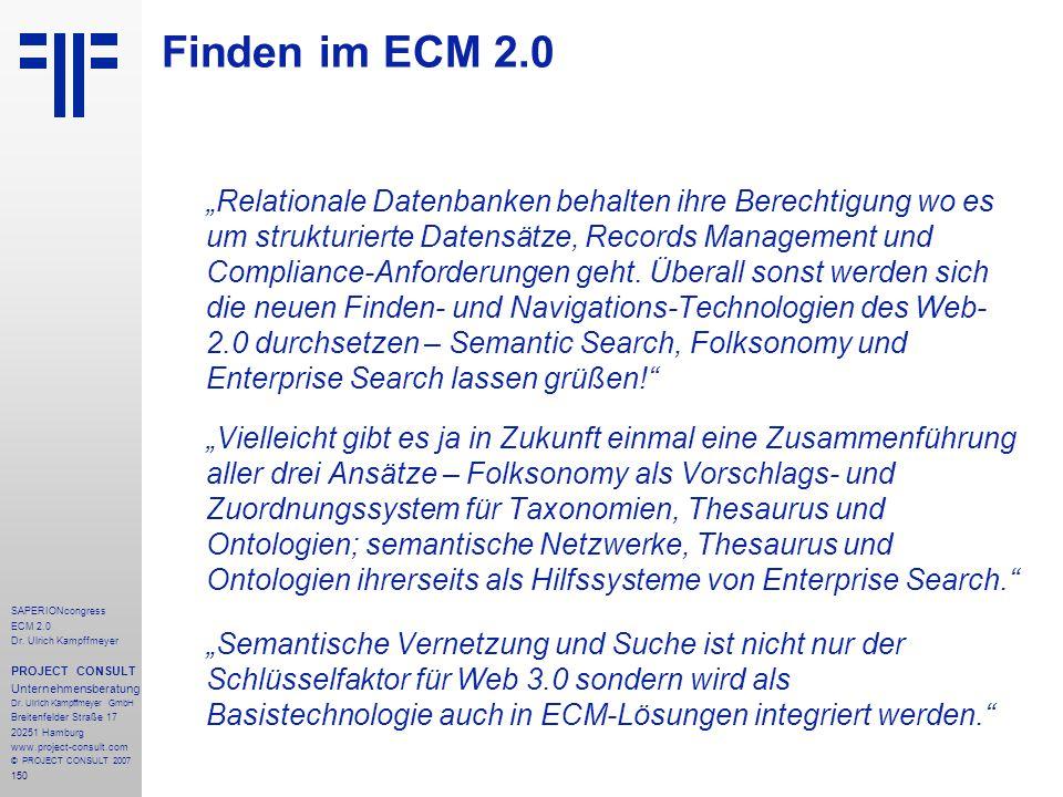 150 SAPERIONcongress ECM 2.0 Dr.Ulrich Kampffmeyer PROJECT CONSULT Unternehmensberatung Dr.