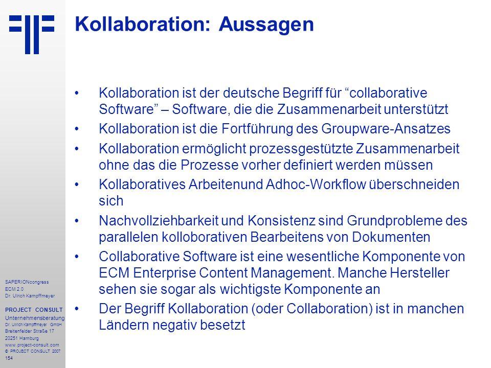 154 SAPERIONcongress ECM 2.0 Dr.Ulrich Kampffmeyer PROJECT CONSULT Unternehmensberatung Dr.