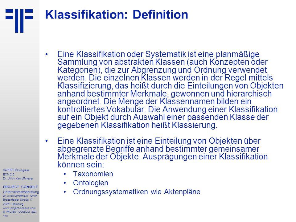 160 SAPERIONcongress ECM 2.0 Dr.Ulrich Kampffmeyer PROJECT CONSULT Unternehmensberatung Dr.