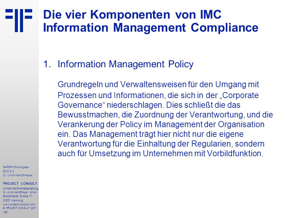 180 SAPERIONcongress ECM 2.0 Dr.Ulrich Kampffmeyer PROJECT CONSULT Unternehmensberatung Dr.