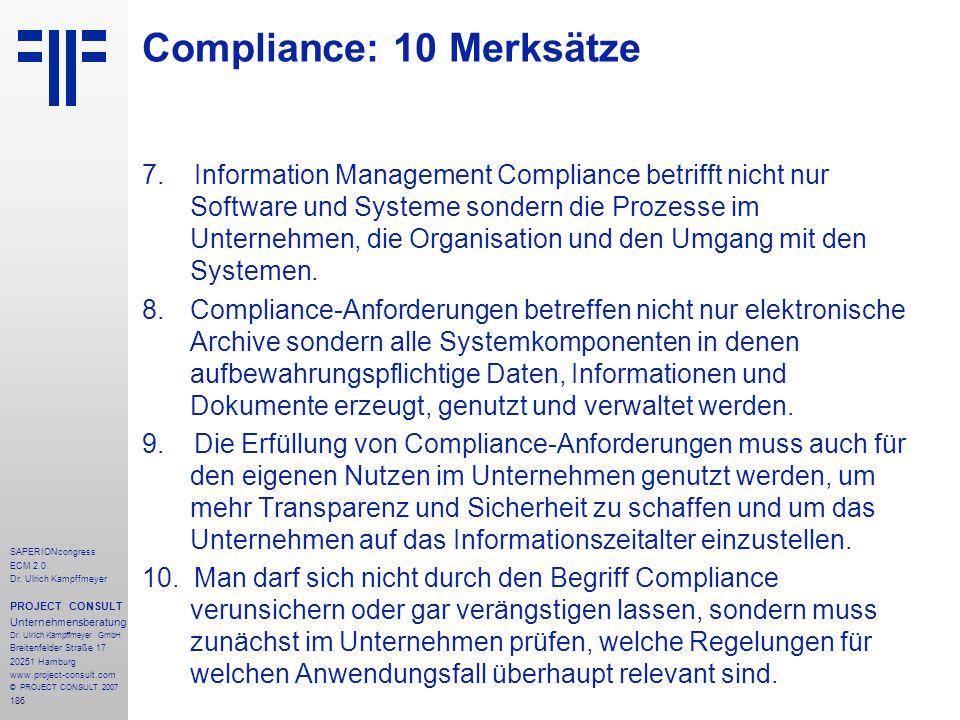 186 SAPERIONcongress ECM 2.0 Dr.Ulrich Kampffmeyer PROJECT CONSULT Unternehmensberatung Dr.
