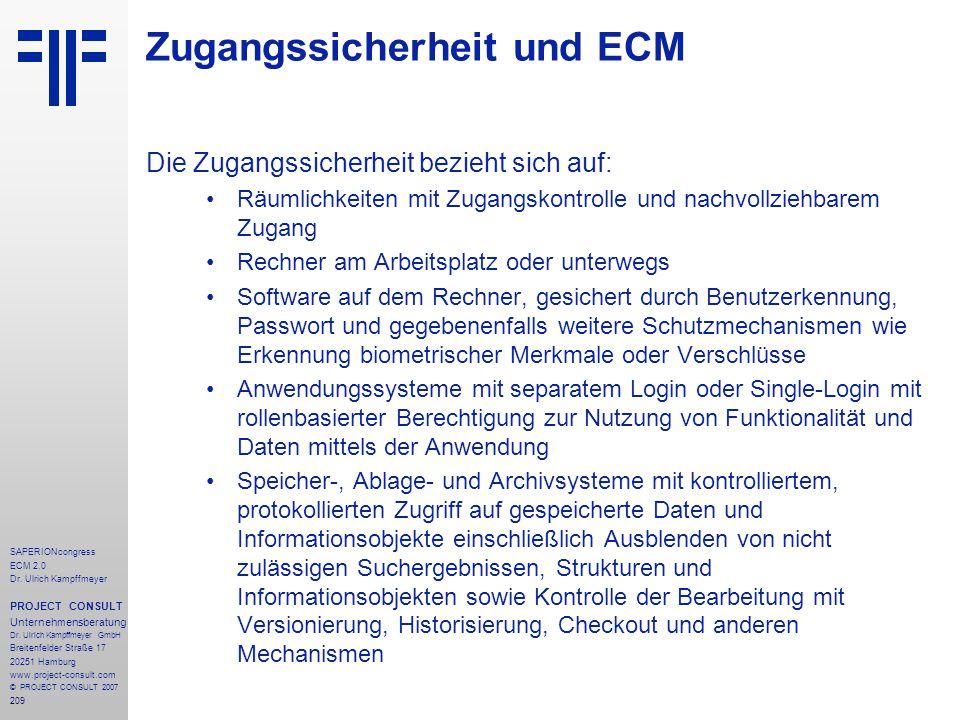 209 SAPERIONcongress ECM 2.0 Dr.Ulrich Kampffmeyer PROJECT CONSULT Unternehmensberatung Dr.
