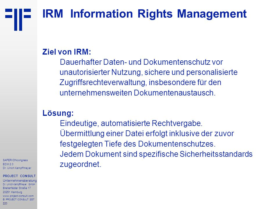 220 SAPERIONcongress ECM 2.0 Dr.Ulrich Kampffmeyer PROJECT CONSULT Unternehmensberatung Dr.