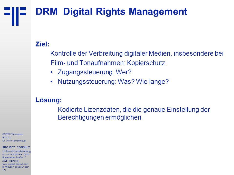221 SAPERIONcongress ECM 2.0 Dr.Ulrich Kampffmeyer PROJECT CONSULT Unternehmensberatung Dr.