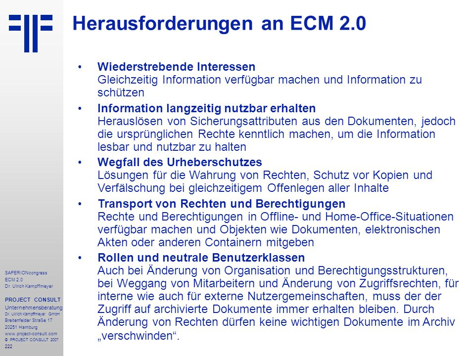 222 SAPERIONcongress ECM 2.0 Dr.Ulrich Kampffmeyer PROJECT CONSULT Unternehmensberatung Dr.