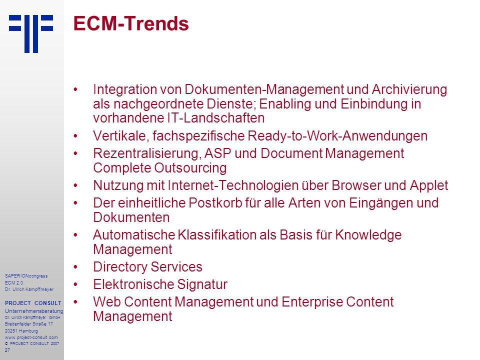 27 SAPERIONcongress ECM 2.0 Dr.Ulrich Kampffmeyer PROJECT CONSULT Unternehmensberatung Dr.